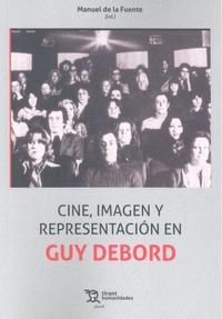 CINE IMAGEN Y REPRESENTACION EN GUY DEBORD.