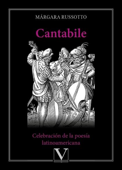 CANTABILE. CELEBRACIÓN DE LA POESÍA LATINOAMERICANA