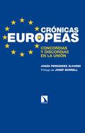 CRÓNICAS EUROPEAS. CONCORDIAS Y DISCORDIAS EN LA UNIÓN