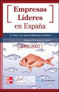 EMPRESAS LÍDERES EN ESPAÑA (2006-2007) : SU VISIÓN Y SUS OPORTUNIDADES PARA EL TALENTO