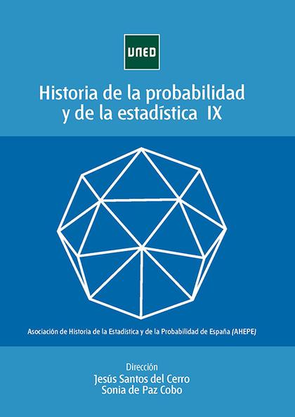 HISTORIA DE LA PROBABILIDAD Y ESTADÍSTICA IX