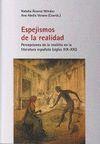 ESPEJISMOS DE LA REALIDAD : PERCPCIONES DE LO INSÓLITO EN LA LITERATURA ESPAÑOLA