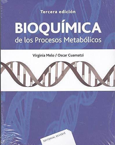 BIOQUÍMICA DE LOS PROCESOS METABÓLICOS.