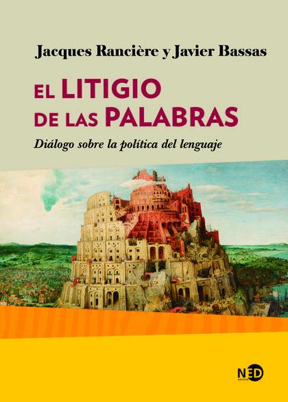 LITIGIO DE LAS PALABRAS, EL