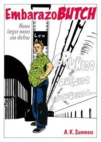 EMBARAZO BUTCH. NUEVE LARGOS MESES CON DISFRAZ