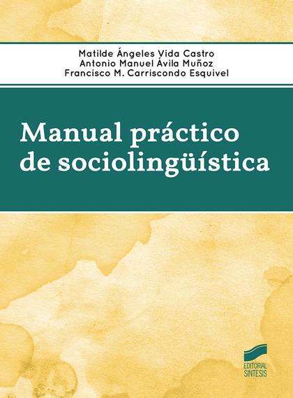 MANUAL PRACTICO DE SOCIOLINGUISTICA.