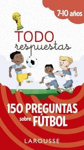 TODO RESPUESTAS.150 PREGUNTAS SOBRE FÚTBOL.