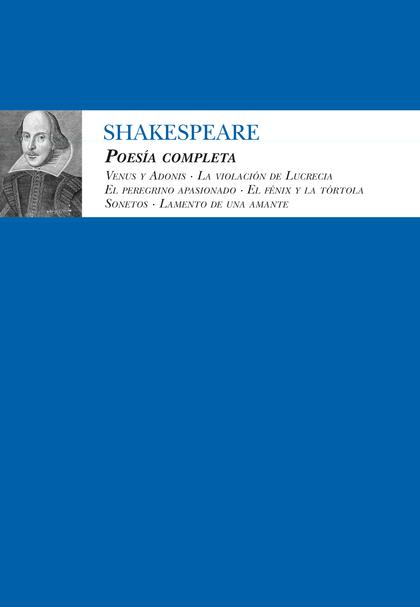 POESÍA COMPLETA. WILLIAM SHAKESPEARE
