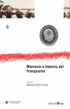 MEMORIA E HISTORIA DEL FRANQUISMO: ACTAS DEL V ENCUENTRO DE INVESTIGADORES DEL FRANQUISMO, CELE