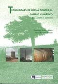 TECNOLOGÍAS DE LUCHA CONTRA EL CAMBIO CLIMÁTICO: DEL CARBÓN AL CARBONO