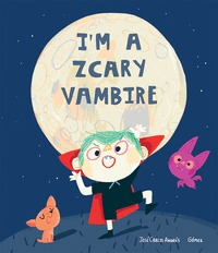I´M A ZCARY VAMPIRE.