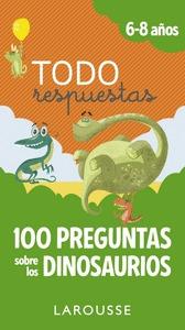 TODO RESPUESTAS.100 PREGUNTAS SOBRE LOS DINOSAURIOS.