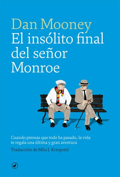 EL INSÓLITO FINAL DEL SEÑOR MONROE.