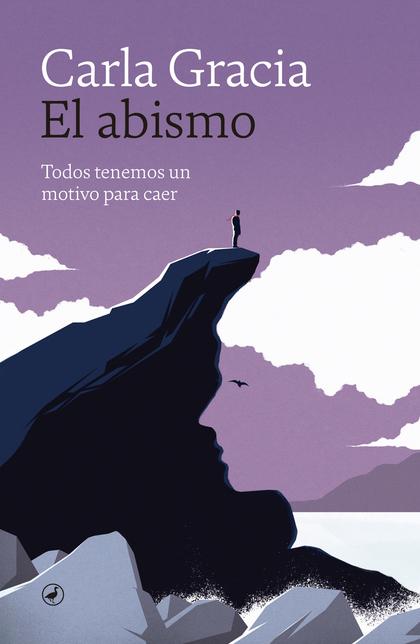 EL ABISMO. TODOS TENEMOS UN MOTIVO PARA CAER