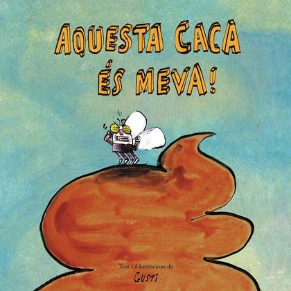 AQUESTA CACA ES MEVA - CAT.
