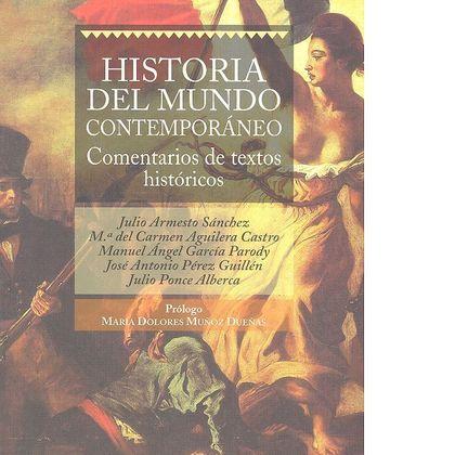 HISTORIA DEL MUNDO CONTEMPORANEO. COMENTARIOS TEXTOS HISTORICOS