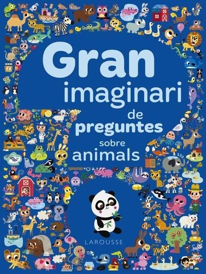 GRAN IMAGINARI DE PREGUNTES SOBRE ANIMALS.