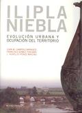 ILIPLA NIEBLA : EVOLUCIÓN URBANA Y OCUPACIÓN DEL TERRITORIO