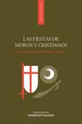 FIESTAS DE MOROS Y CRISTIANOS, LAS.