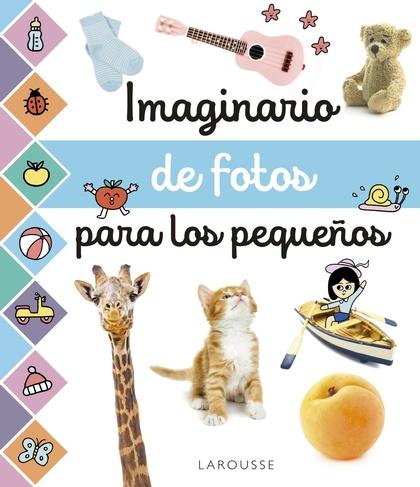 IMAGINARIO DE FOTOS PARA LOS PEQUEÑOS.