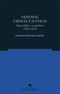 VENENOS, CIENCIA Y JUSTICIA : MATEU ORFILA Y SU EPISTOLARIO, 1816-1853
