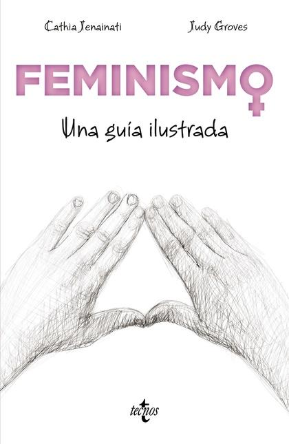 FEMINISMO. UNA GUÍA ILUSTRADA