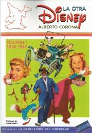 LA OTRA DISNEY VOL. 1 (1946-1967).