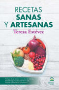 RECETAS SANAS Y ARTESANAS.