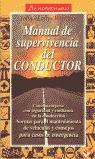 MANUAL DE SUPERVIVENCIA DEL CONDUCTOR