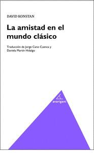 LA AMISTAD EN EL MUNDO CLÁSICO.