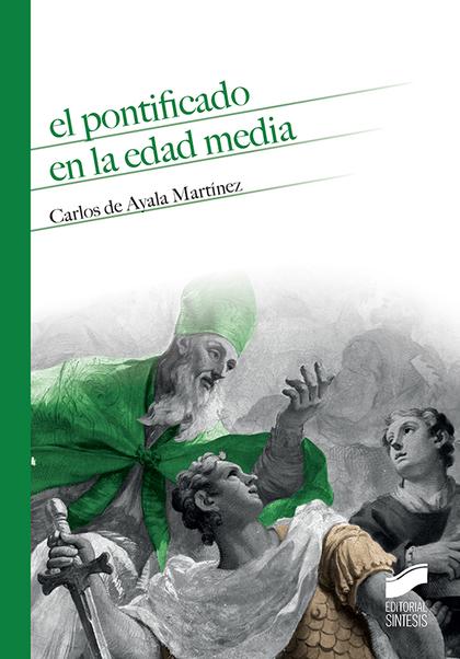 EL PONTIFICADO EN LA EDAD MEDIA.