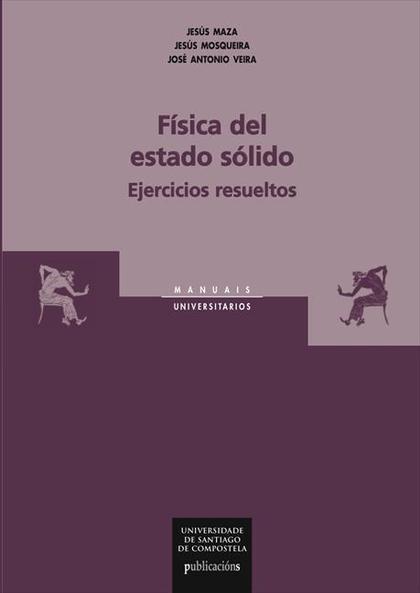 FÍSICA DEL ESTADO SÓLIDO : EJERCICIOS RESUELTOS