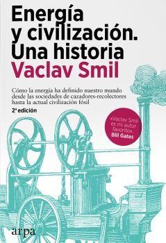 ENERGÍA Y CIVILIZACIÓN. UNA HISTORIA