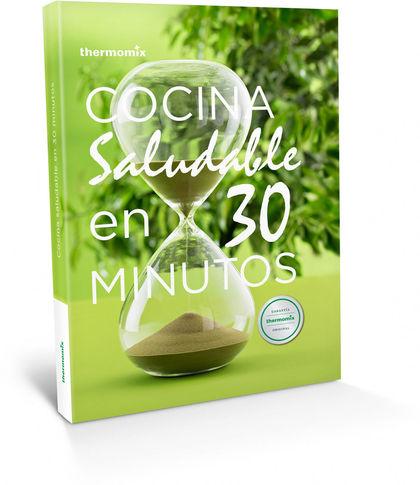 COCINA SALUDABLE EN 30 MINUTOS