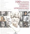 100 FILÓSOFOS Y PENSADORES EN ESPA¿OL.