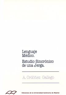 LENGUAJE MEDICO. ESTUDIO SINCRONICO JERGA