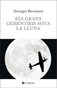 ELS GRANS CEMENTIRIS SOTA LA LLUNA