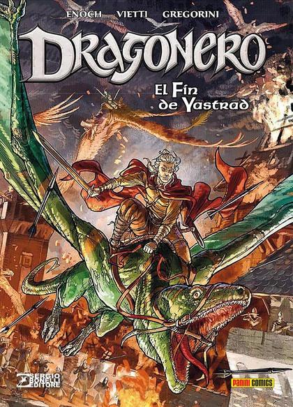 DRAGONERO 05: EL FIN DE YASTRAD.