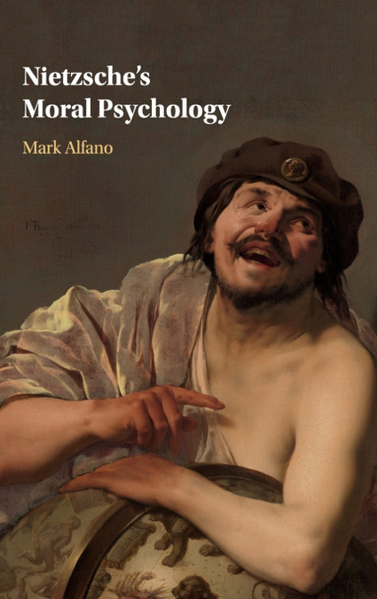 NIETZSCHES MORAL PSYCHOLOGY