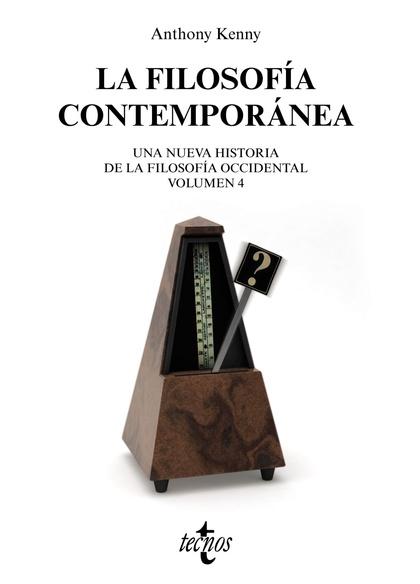 LA FILOSOFÍA CONTEMPORÁNEA. NUEVA HISTORIA DE LA FILOSOFÍA OCCIDENTAL. VOLUMEN 4