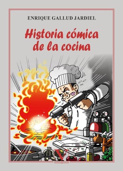 HISTORIA CÓMICA DE LA COCINA.