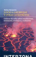 JUICIO A LAS BRUJAS Y OTRAS CATÁSTROFES.