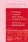 MORFOLOGÍA Y ESPAÑOL COMO LENGUA EXTRANJERA (E.