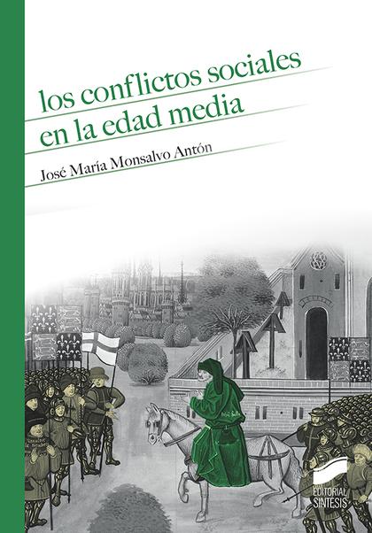 LOS CONFLICTOS SOCIALES EN LA EDAD MEDIA.