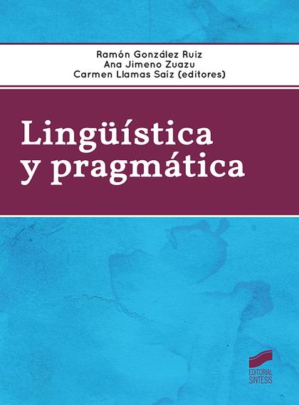 LINGUISTICA Y PRAGMATICA.