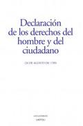 DECLARACIÓN DE LOS DERECHOS DEL HOMBRE Y DEL CIUDADANO (26 DE AGOSTO DE 1789).