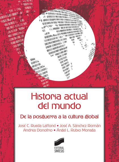HISTORIA ACTUAL DEL MUNDO.