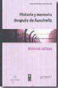 HISTORIA Y MEMORIA DESPUES DE AUSCHWITZ