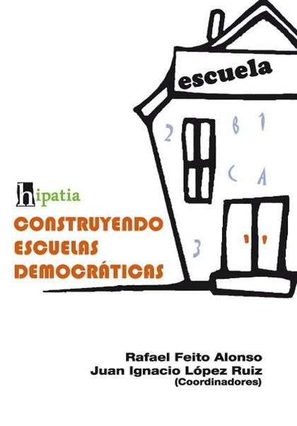 CONSTRUYENDO ESCUELAS DEMOCRÁTICAS