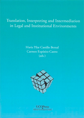 TRANSLATION, INTERPRETING AND INTERMEDIATION IN LEGAL AND INSTITUTIONAL ENVIRONM.
